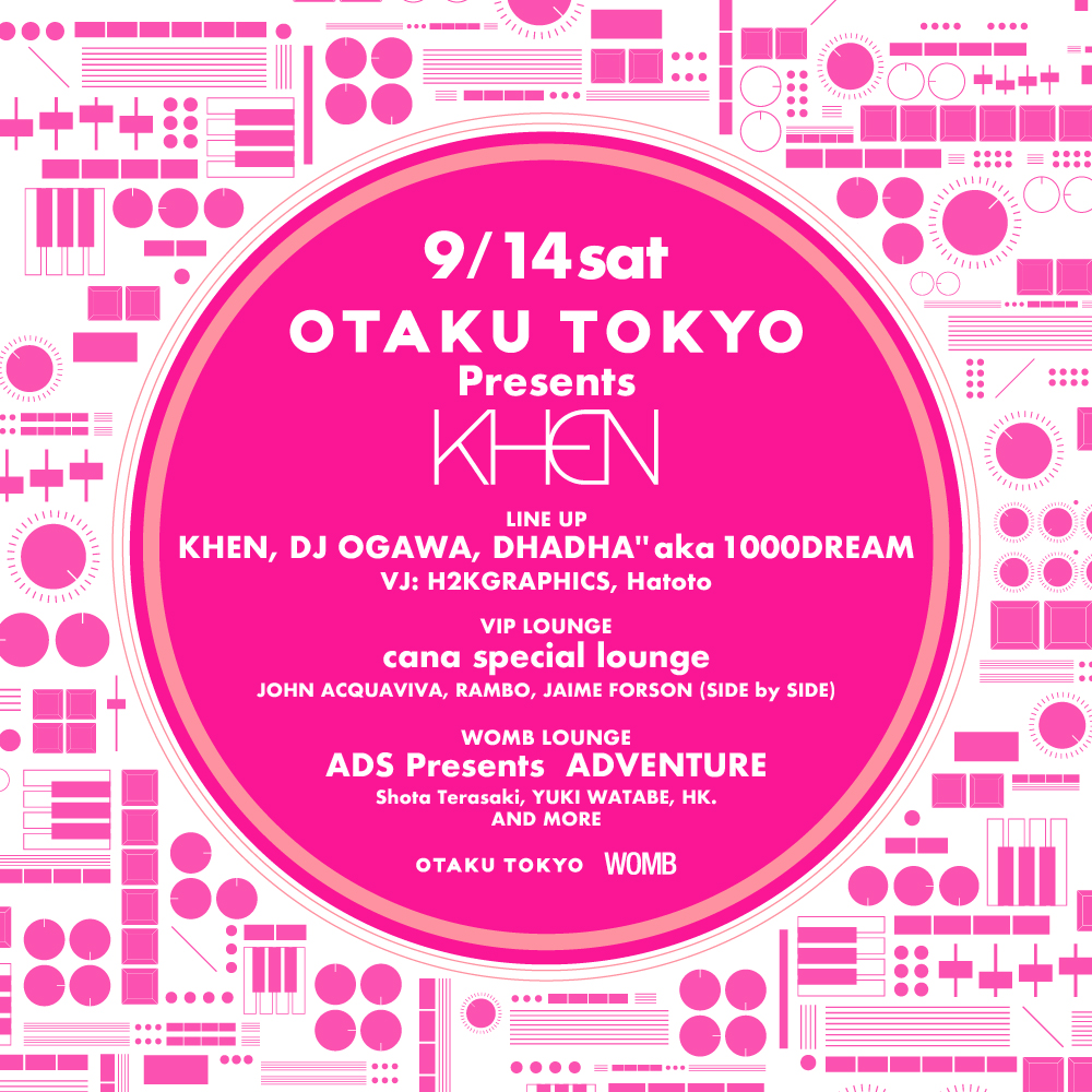 "OTAKU TOKYO presents KHEN ""THE SEPTEMBER"""