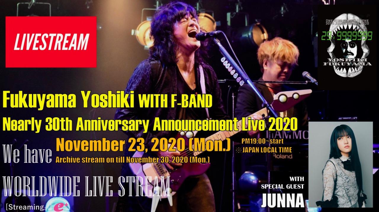 [Streaming+] Fukuyama Yoshiki Nearly 30th Anniversary Announcement Tour 2020