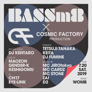BASSm8 × COSMIC FACTORY